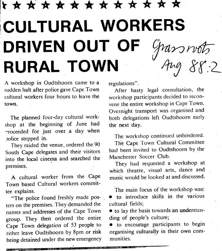 Cultural workers driven out of rural town, Grassroots, August 1988