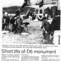 Short life of D6 monument