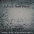 MEERMIN SLAVE`S DREAM
