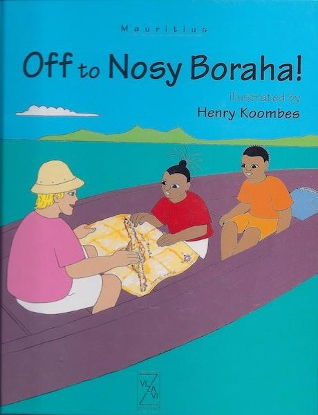 <em>Off to Nosy Boraha</em>. 2005. Adventures of Tikulu