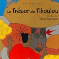 <em>Le tresor de Tikoulou</em>. 2001. Adventures of Tikulu