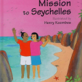 <em>Mission to Seychelles</em>. 2009. Adventures of Tikulu