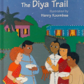 <em>The Diya trail</em>. 2007. Adventures of Tikulu