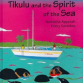 <em>Tikulu and and the Spirit of the Sea</em>. 2014. Adventures of Tikulu