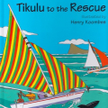 <em>Tikulu to the Rescue</em>. 2008. Adventures of Tikulu