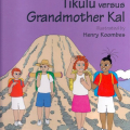<em>Tikulu versus Grandmother Kal</em>. 2006. Adventures of Tikulu