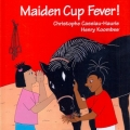 <em>Maiden Cup Fever!</em> 2012. Adventures of Tikulu