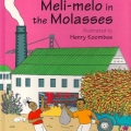 <em>Meli-melo in the Molasses</em>. 2002. Adventures of Tikulu