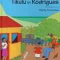 Tikulu in Rodrigues, 2004.