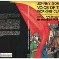 Johnny Gomas - Voice of the working class