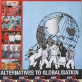 Alternatives to globalisation, 2007