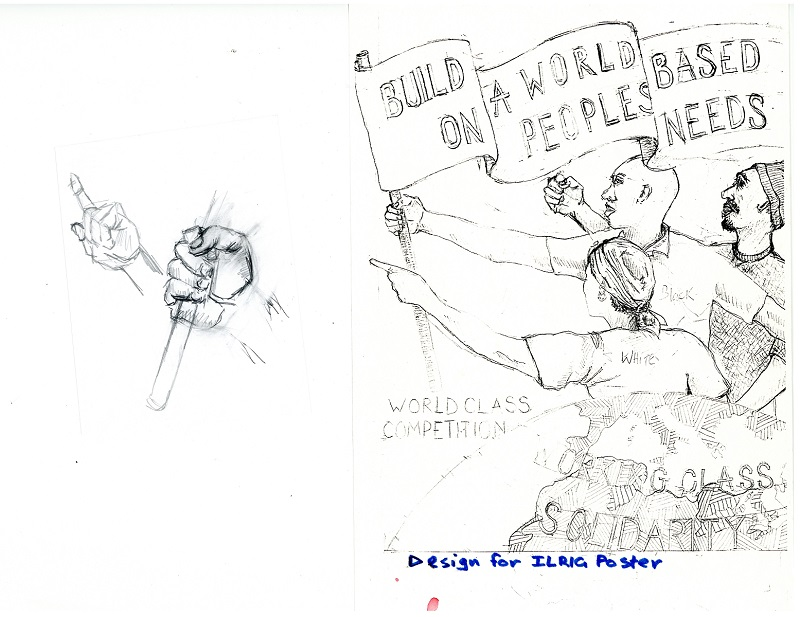 Artwork for ILRIG Working Class Solidarity poster, c. 2000. Pen on paper, 42 x 59.5 cm