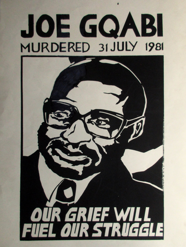 Joe Gqabi, Our grief will fuel our struggle, 1981. Silkscreen poster (Judy Seidman with Thami Mnyele)