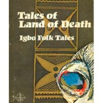 Tales of land of death - Igbo folk tales