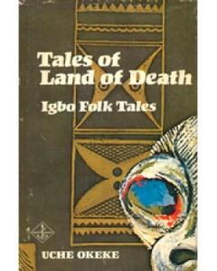 Tales of land of death - Igbo folk tales