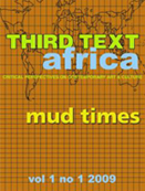 Third Text Africa - Mud Times