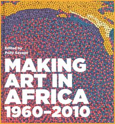 Photo of Making Art History in Africa: a review of Making Art in Africa, 1960-2010